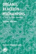 Organic Reaction Mechanisms A Step by Step Approach