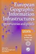 European Geographic Information Infrastructures Opportunities and Pitfalls