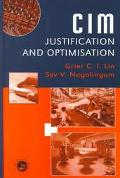 Cim Justification and Optimisation