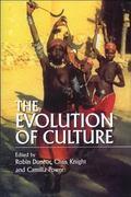 Evolution of Culture: An Interdisciplinary View - Dunbar R. I. M. - Hardcover