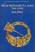From Pictland to Alba Scotland, 789-1070