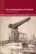 Transformation Of Scotland The Economy Since 1700