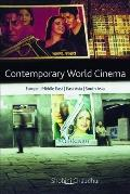 Contemporary World Cinema Europe, the Middle East, East Asia And South Asia