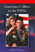 American Culture in The 1980s