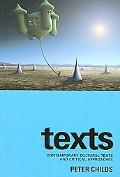 Texts Contemporary Cultural Texts and Critical Approaches