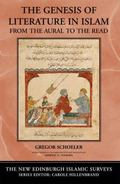The Genesis of Literature in Islam: From the Aural to the Written