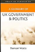 Glossary of UK Government and Politics