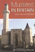 Muslims in Britain Race, Place and Identities