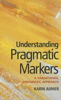 Understanding Pragmatic Markers in English
