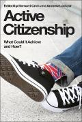 Active Citizenship : What It Could Achieve and How