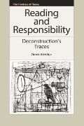 Reading and Responsibility : Deconstruction's Traces