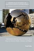 Transnationalism in Practice : Essays on American Studies, Literature and Religion