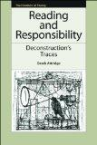 Reading and Responsibility: Deconstruction's Traces (The Frontiers of Theory)