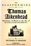 The Blasphemies of Thomas Aikenhead: Boundaries of Belief on the Eve of the Enlightenment