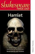 Hamlet: Prince of Denmark; Original Text and Modern Verse (Shakespeare Made Easy) - William ...