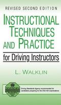 Instructional Techniques and Practice for Driving Instructors - Les Walklin - Paperback - REV