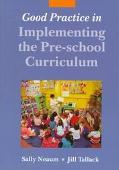 Good Practice in Implementing the Pre-School Curriculum