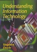 Understanding Information Technology
