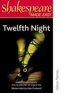 Shakespeare Made Easy - Twelfth Night