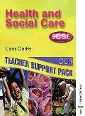 Health and Social Care GCSE: Teacher Support Pack (OCR)