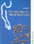 Communicating As A Mental Health Carer