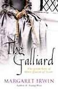 The Galliard: The Great Love of Mary Queen of Scots