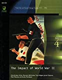 The Impact of World War II: Course AA 312 (Total War and Social Change ; Europe 1914-1945)