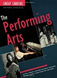 Great Careers for People Interested in the Performing Arts (Great Careers)
