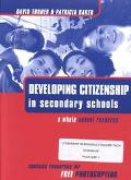 Developing Citizenship in Schools A Whole School Resource for Secondary Schools