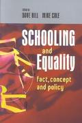 Schooling and Equality Fact, Concept and Policy