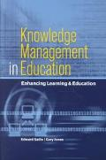 Knowledge Management in Education Enhancing Learning & Education