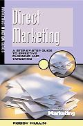 Direct Marketing A Step by Step Guide to Effective Planning and Targeting