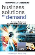 Business Solutions on Demand Transform the Business to Deliver Real Customer Value