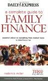 A Complete Guide to Family Finance: Essential Advice on Everything from Student Loans to Inh...