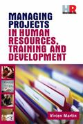 Managing Projects in Human Resources Training and Developement