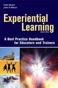 Experiential Learning A Best Practice Handbook for Educators And Trainers