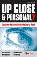 Up Close & Personal? Customer Relationship Marketing @ Work