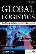 Global Logistics New Directions in Supply Chain Management