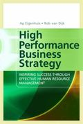 High Performance Business Strategy Inspiring Success Through Effective Human Resource Manage...