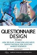 Questionnaire Design: How to Plan, Structure and Write Survey Material for Effective Market ...