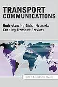 Transport Communications Understanding Global Networks Enabling Services (Nets)