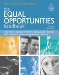 The Equal Opportunities Handbook: How to Recognise Diversity, Encourage Fairness and Promote...
