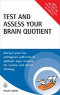 Test and Assess Your Brain Quotient: Discover Your True Intelligence with Tests of Aptitude,...
