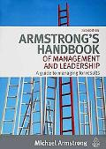 Armstrong's Handbook of Management and Leadership: A Guide to Managing Results