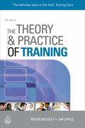 The The Theory and Practice of Training (Theory & Practice of Training)