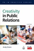 Creativity in Public Relations (PR in Practice)