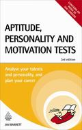 Aptitude, Personality and Motivation Tests: Analyse Your Talents and Personality and Plan Yo...