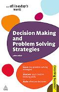 Decision Making and Problem Solving Strategies (Creating Success)