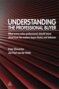 Understanding the Professional Buyer: What Every Sales Professional Should Know about How th...