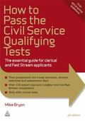 How to Pass the Civil Service Qualifying Tests : The Essential Guide for Clerical and Fast S...